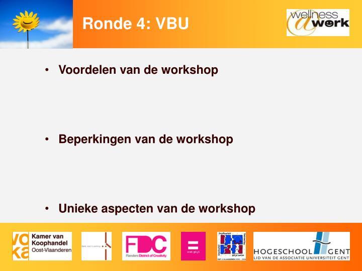 Ronde 4: VBU