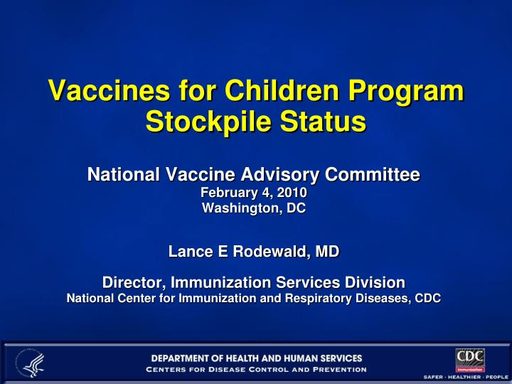 Vaccines for children program stockpile status