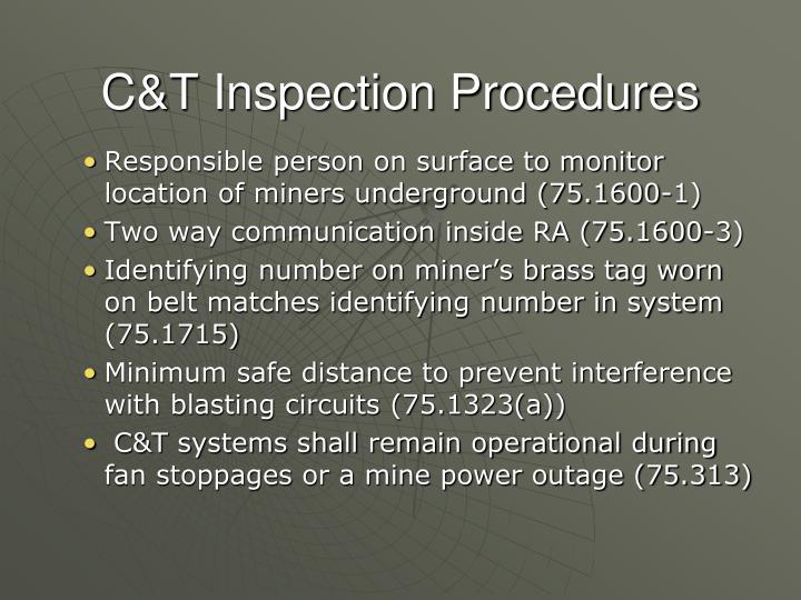 C&T Inspection Procedures
