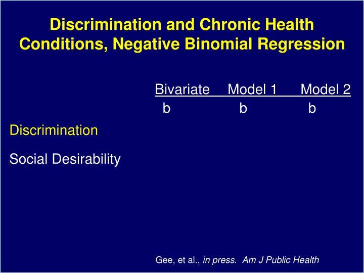 Discrimination and Chronic Health Conditions, Negative Binomial Regression