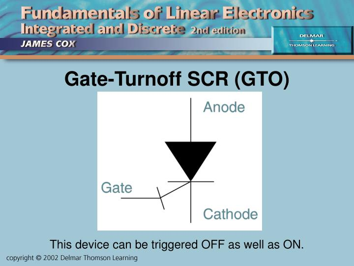 Gate-Turnoff SCR (GTO)