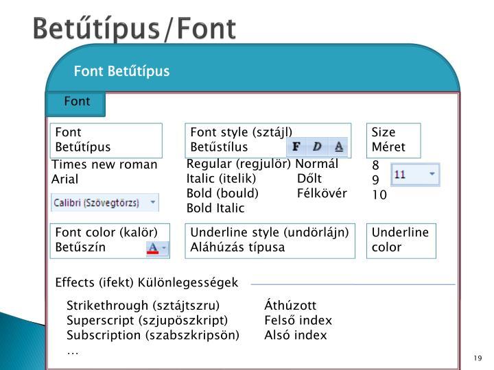 Betűtípus/Font