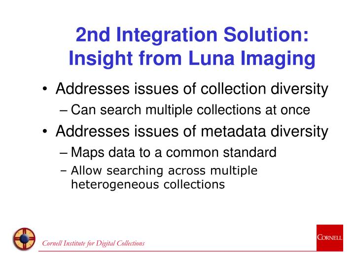 2nd Integration Solution: Insight from Luna Imaging