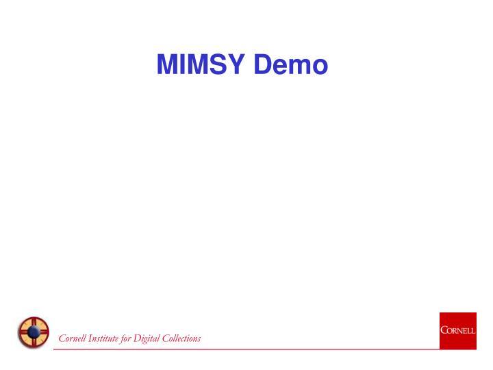 MIMSY Demo