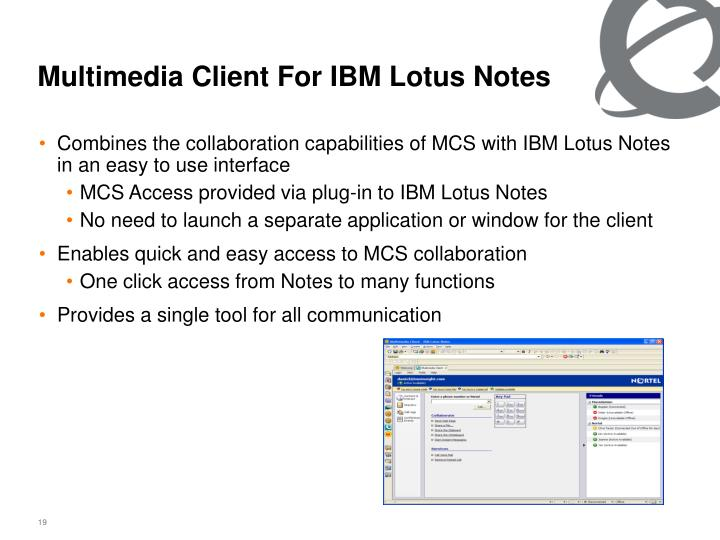 Multimedia Client For IBM Lotus Notes