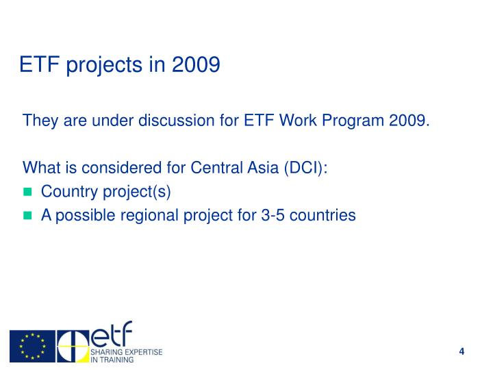 ETF projects in 2009