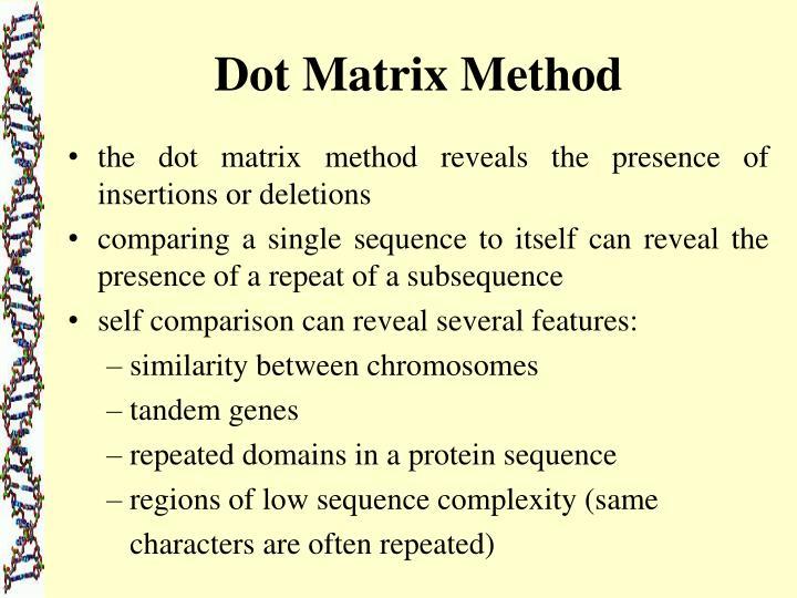 Dot Matrix Method