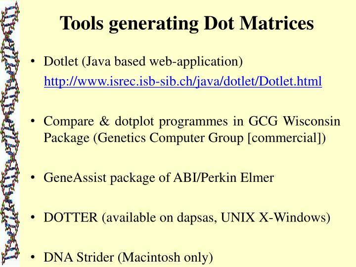 Tools generating Dot Matrices