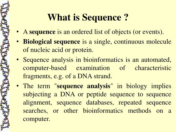 What is sequence