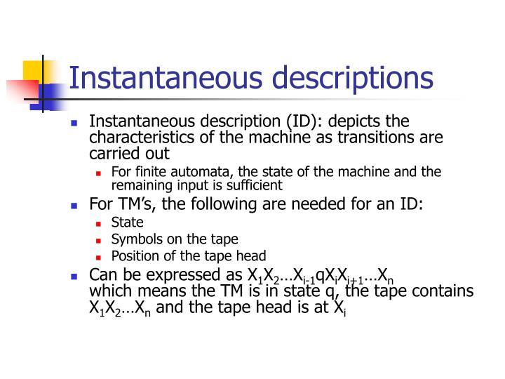 Instantaneous descriptions