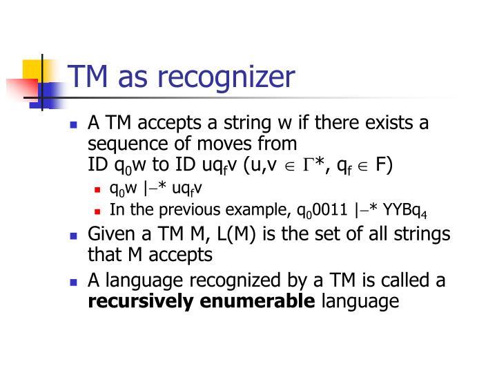 TM as recognizer