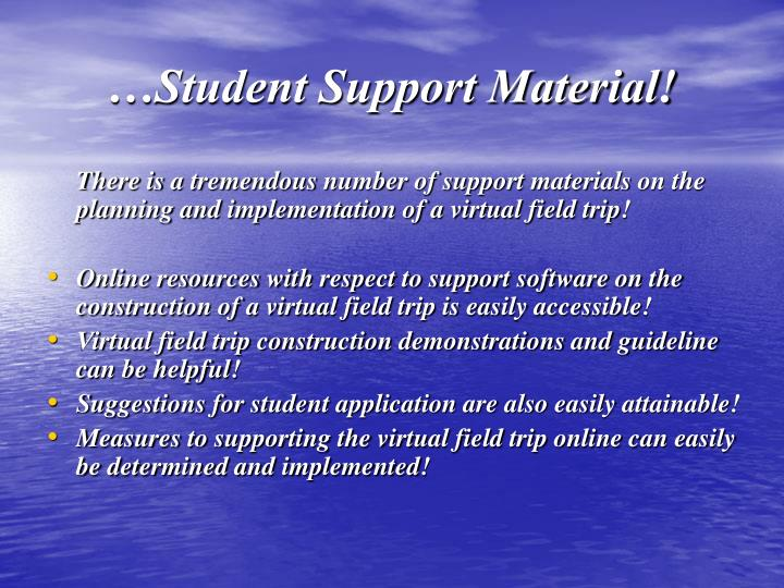 …Student Support Material!