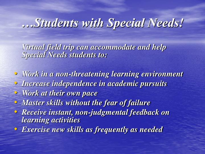 …Students with Special Needs!