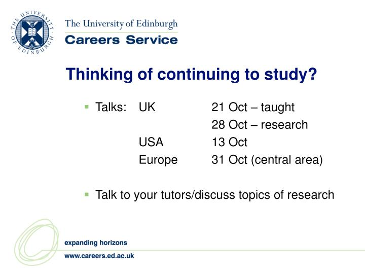 Thinking of continuing to study?
