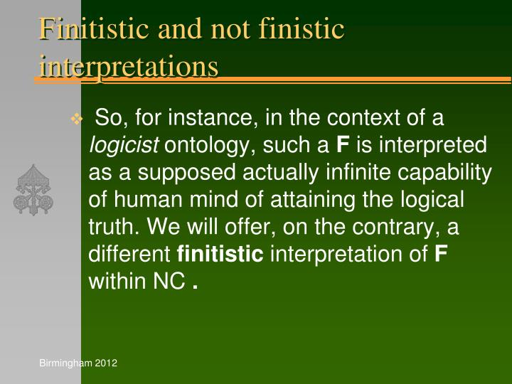 Finitistic and not finistic interpretations
