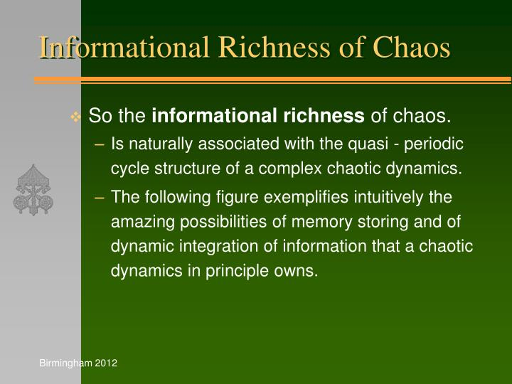 Informational Richness of Chaos