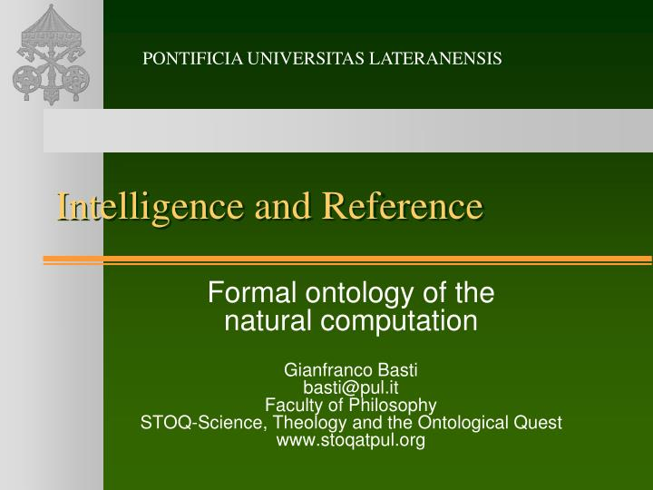 Intelligence and reference