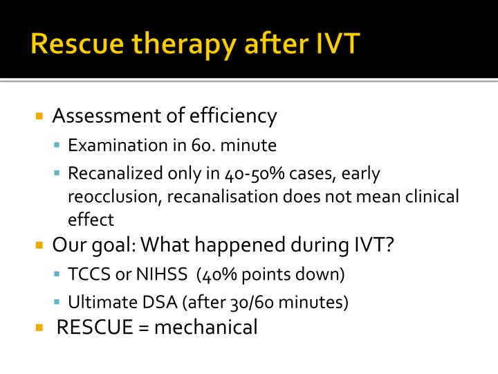 Rescue therapy after IVT