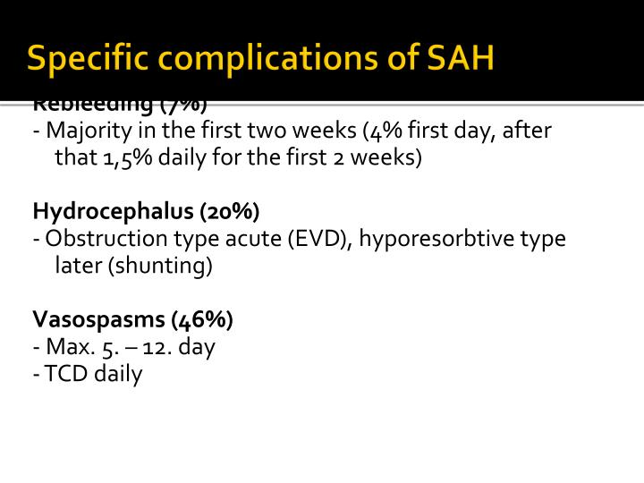 Specific complications of SAH
