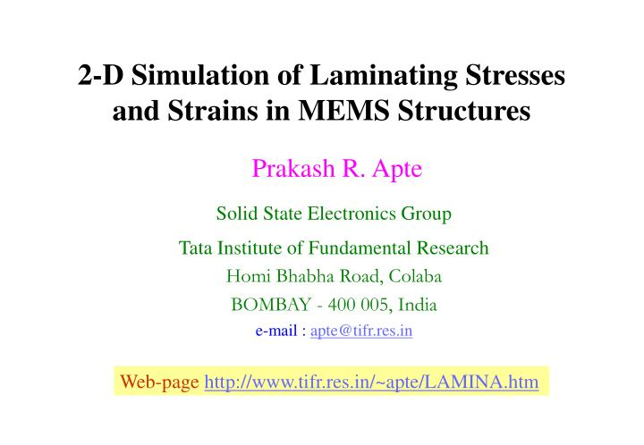 2 d simulation of laminating stresses and strains in mems structures