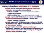 mpeg2 deployment plan 2 2