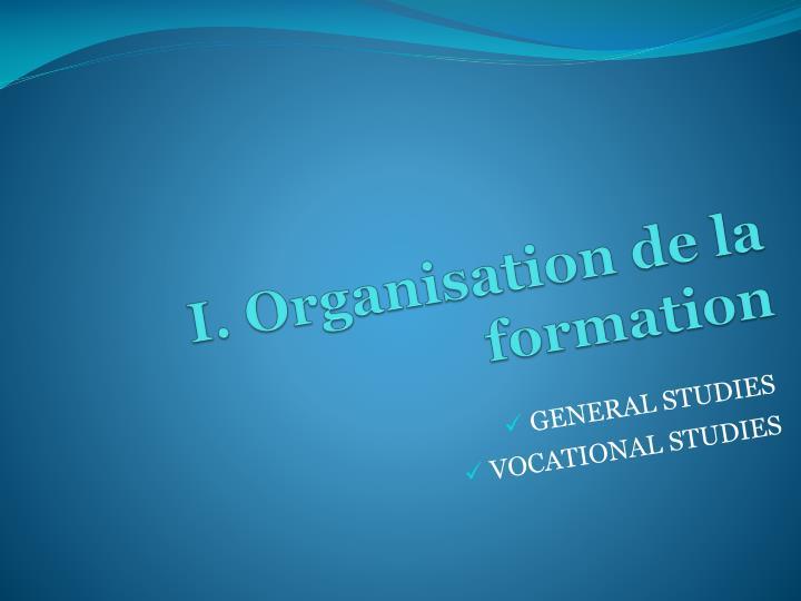 I. Organisation de la formation