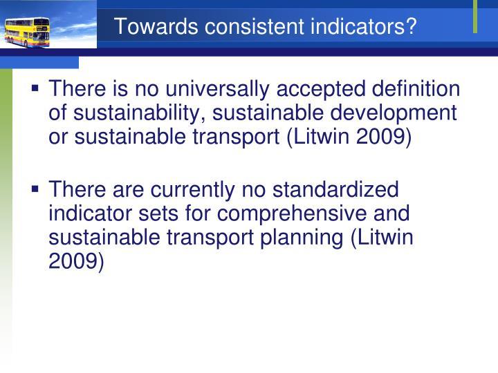 Towards consistent indicators?