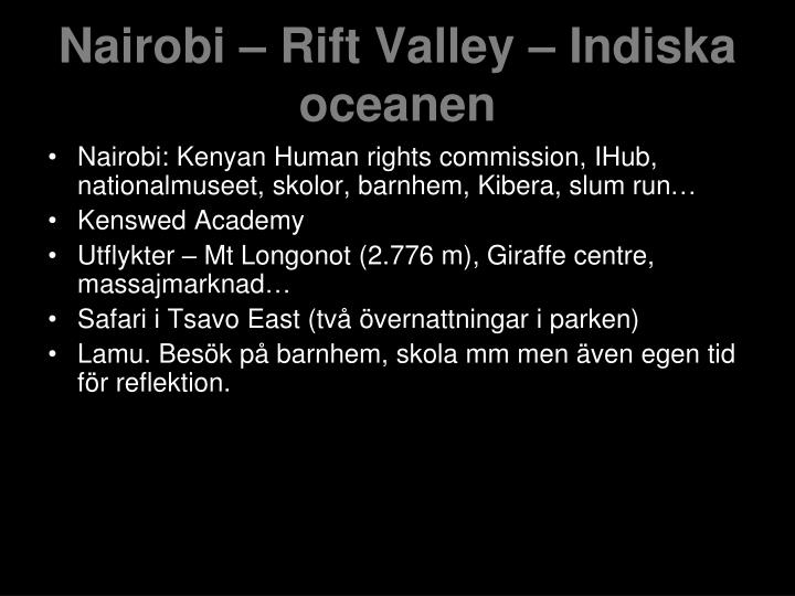 Nairobi – Rift Valley – Indiska oceanen