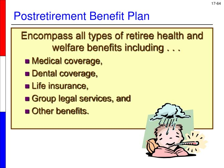 Encompass all types of retiree health and welfare benefits including . . .