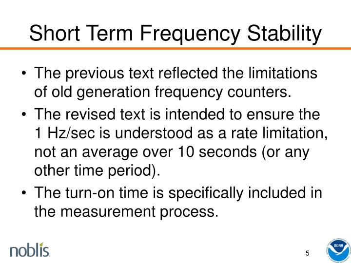 Short Term Frequency Stability