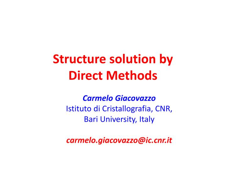 Structure solution by direct methods