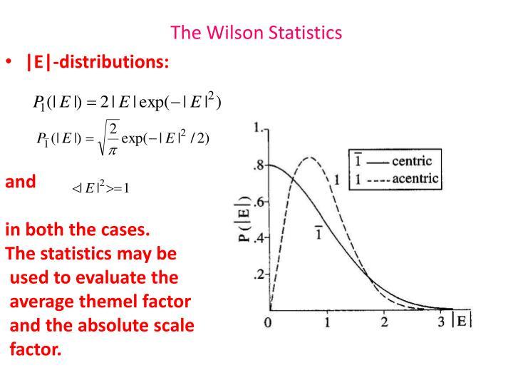 The Wilson Statistics