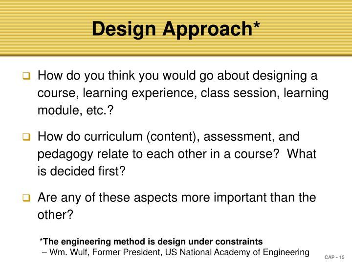 Design Approach*