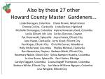 also by these 27 other howard county master gardeners