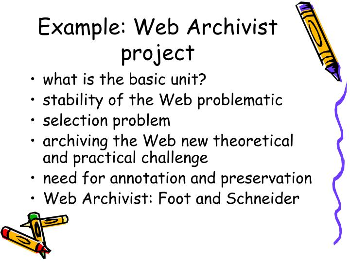 Example: Web Archivist project