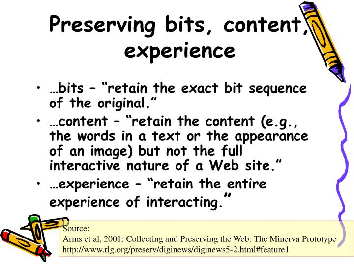 Preserving bits, content, experience