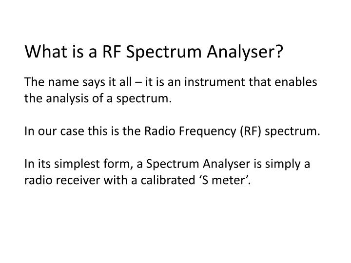 What is a RF Spectrum Analyser?