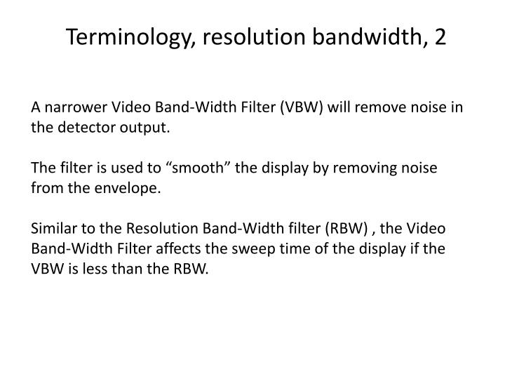 Terminology, resolution bandwidth, 2