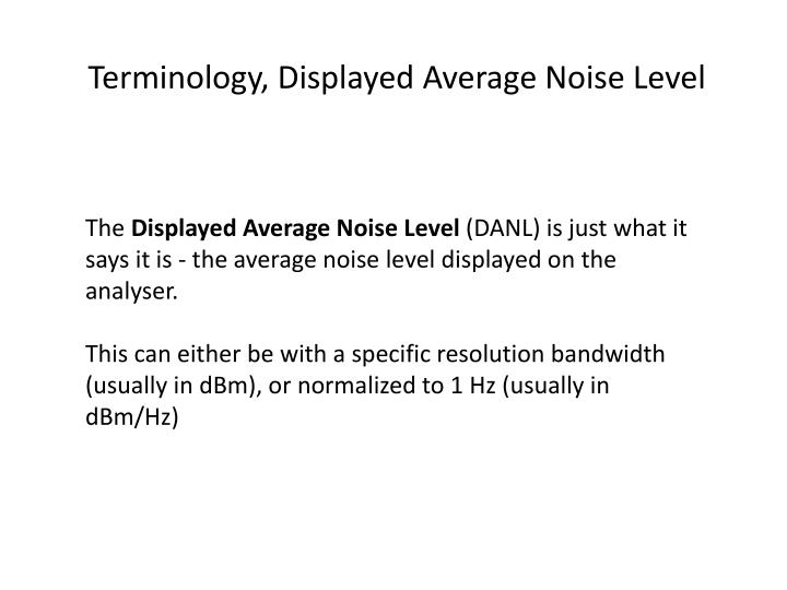 Terminology, Displayed Average Noise Level