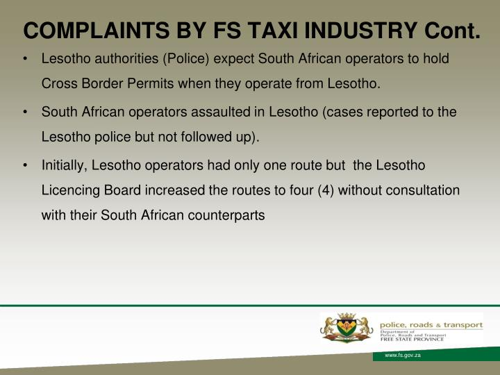 COMPLAINTS BY FS TAXI INDUSTRY Cont.