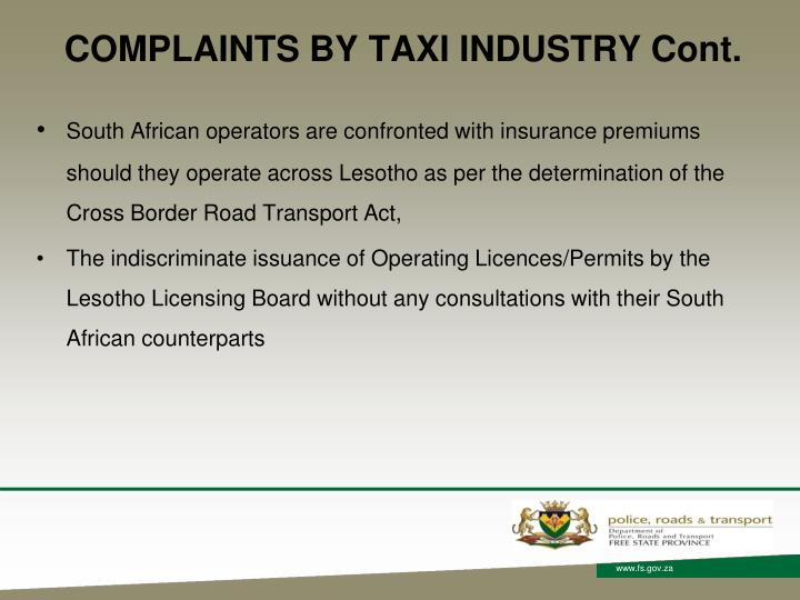 COMPLAINTS BY TAXI INDUSTRY Cont.