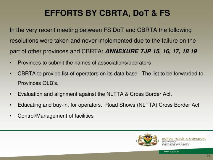 EFFORTS BY CBRTA, DoT & FS