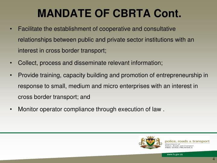 MANDATE OF CBRTA Cont.