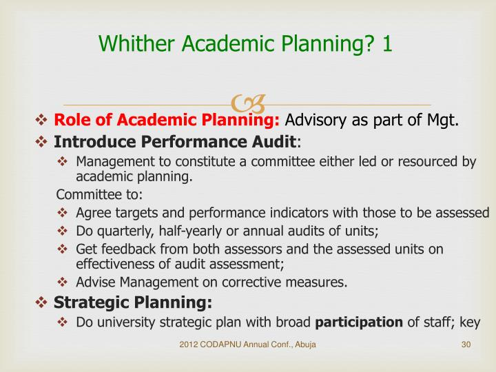 Whither Academic Planning? 1
