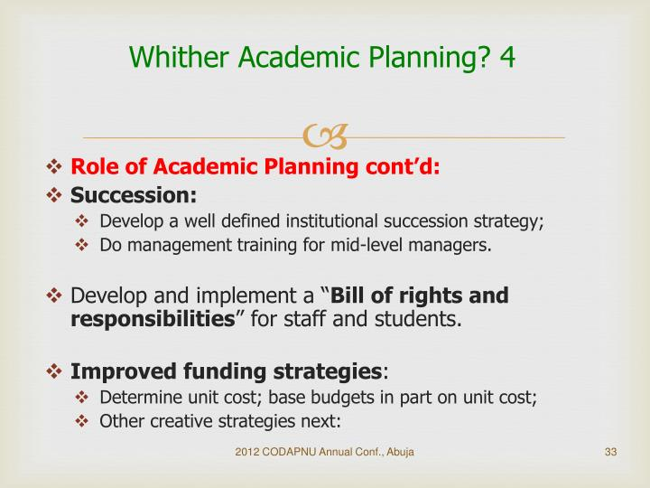 Whither Academic Planning? 4