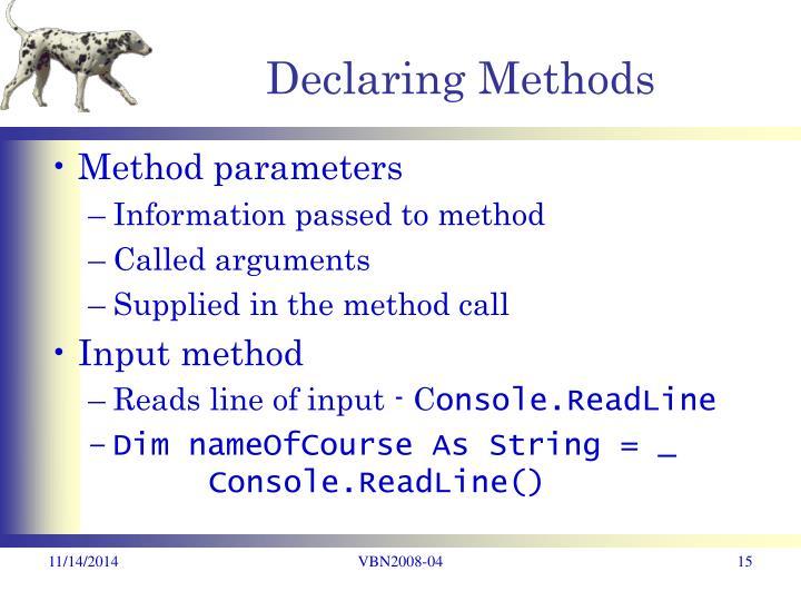 Declaring Methods