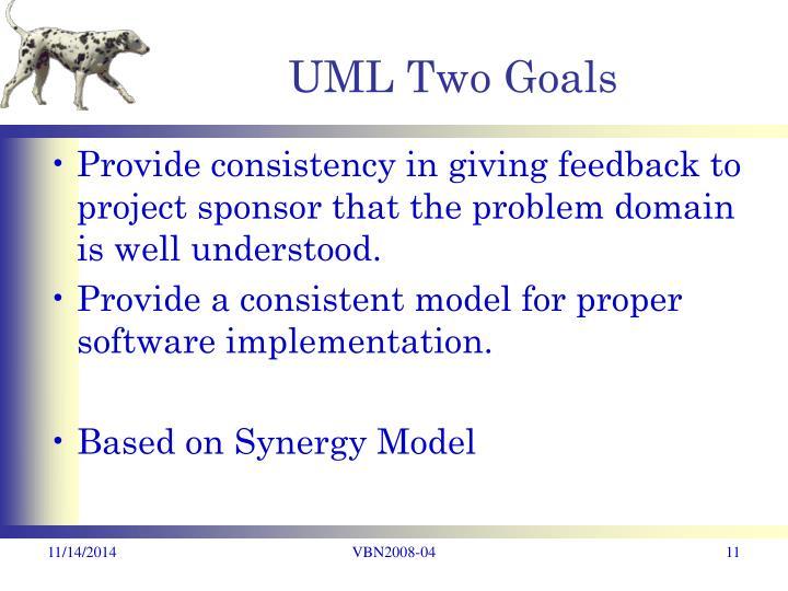 UML Two Goals