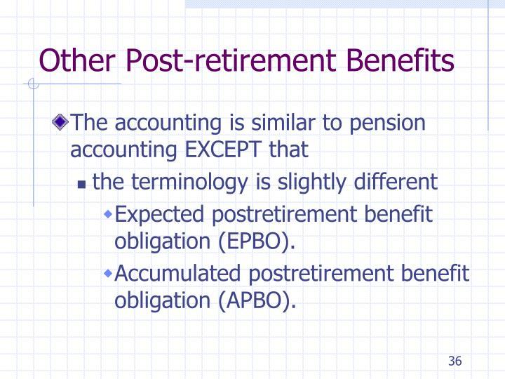 Other Post-retirement Benefits