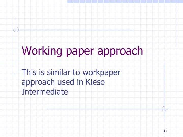 Working paper approach