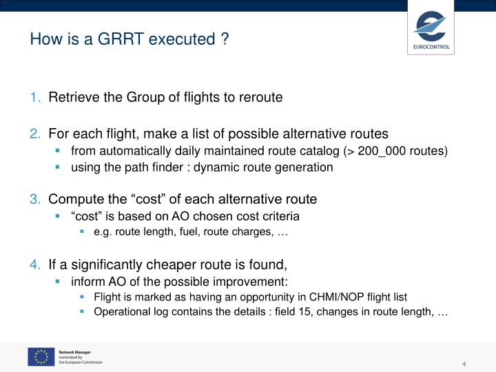 How is a GRRT executed ?